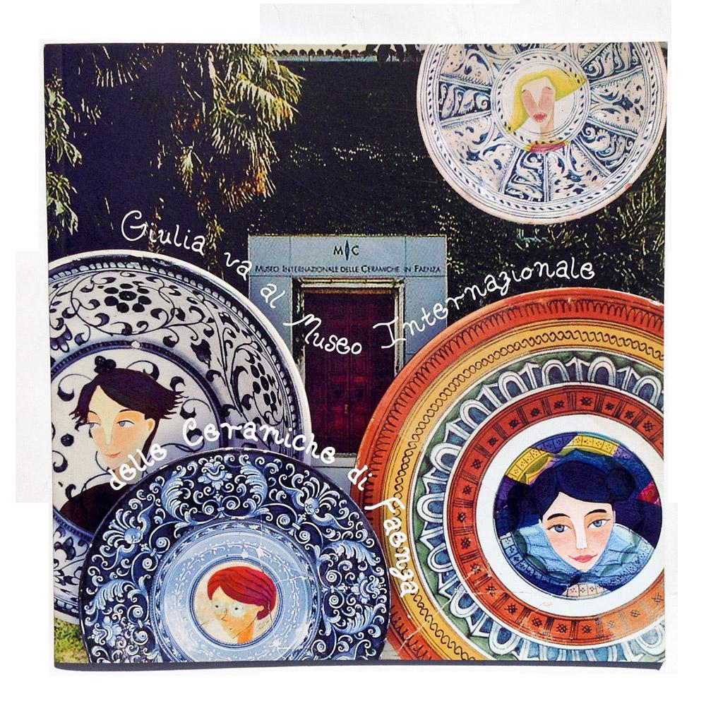 Giulia va al Museo internazionale delle ceramiche di Faenza