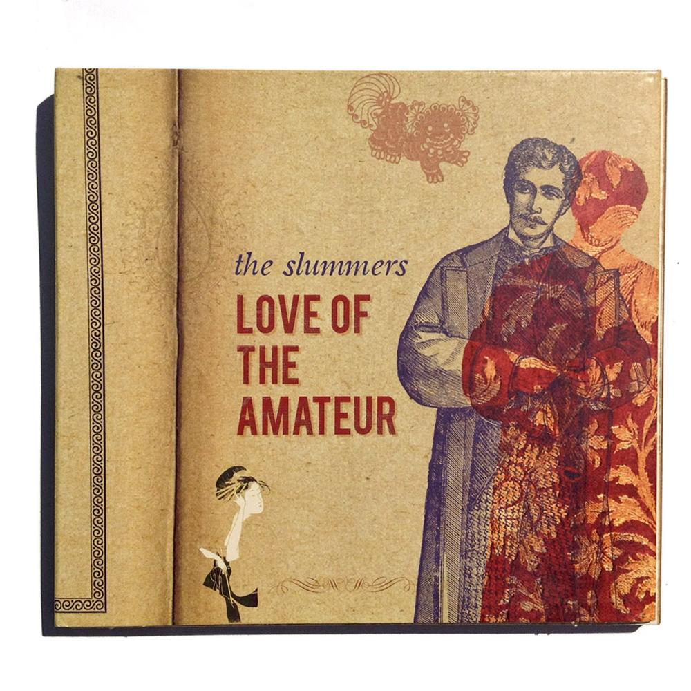 Love of the amateur – The slummers